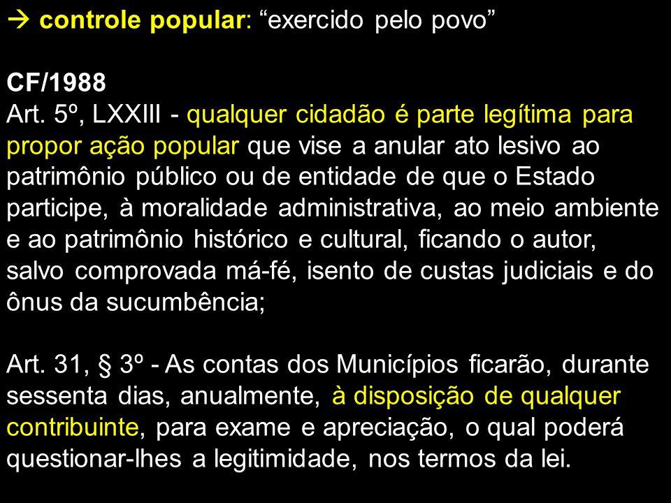  controle popular: exercido pelo povo