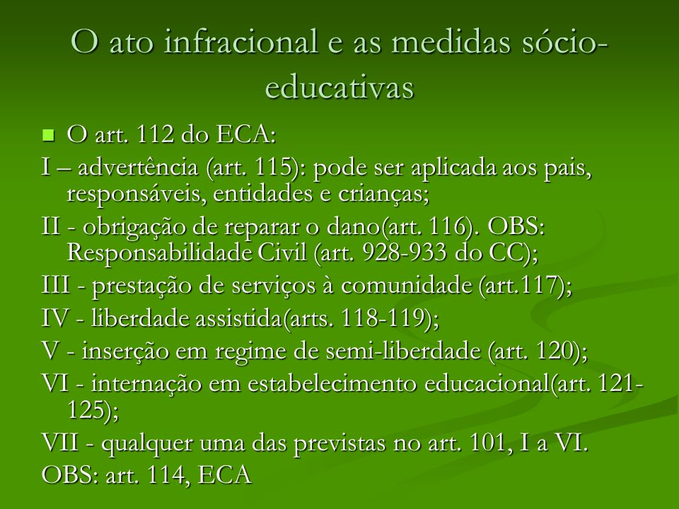 O ato infracional e as medidas sócio-educativas