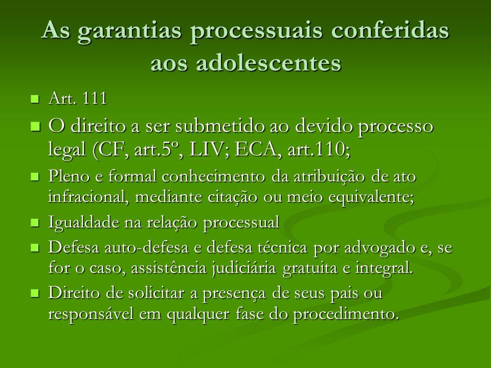 As garantias processuais conferidas aos adolescentes