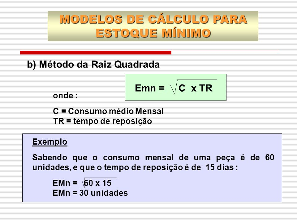 MODELOS DE CÁLCULO PARA ESTOQUE MÍNIMO