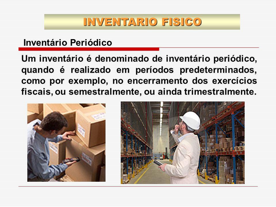 INVENTARIO FISICO Inventário Periódico