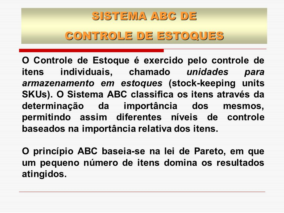 SISTEMA ABC DE CONTROLE DE ESTOQUES