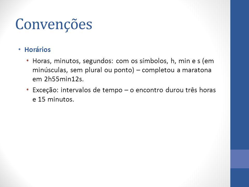 Convenções Horários.
