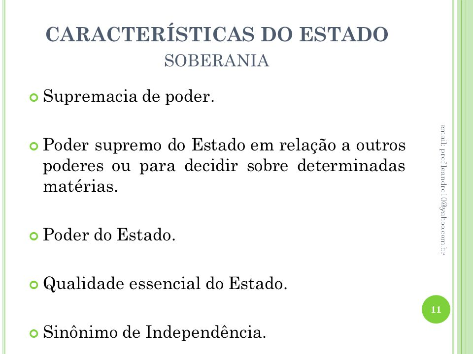 CARACTERÍSTICAS DO ESTADO soberania