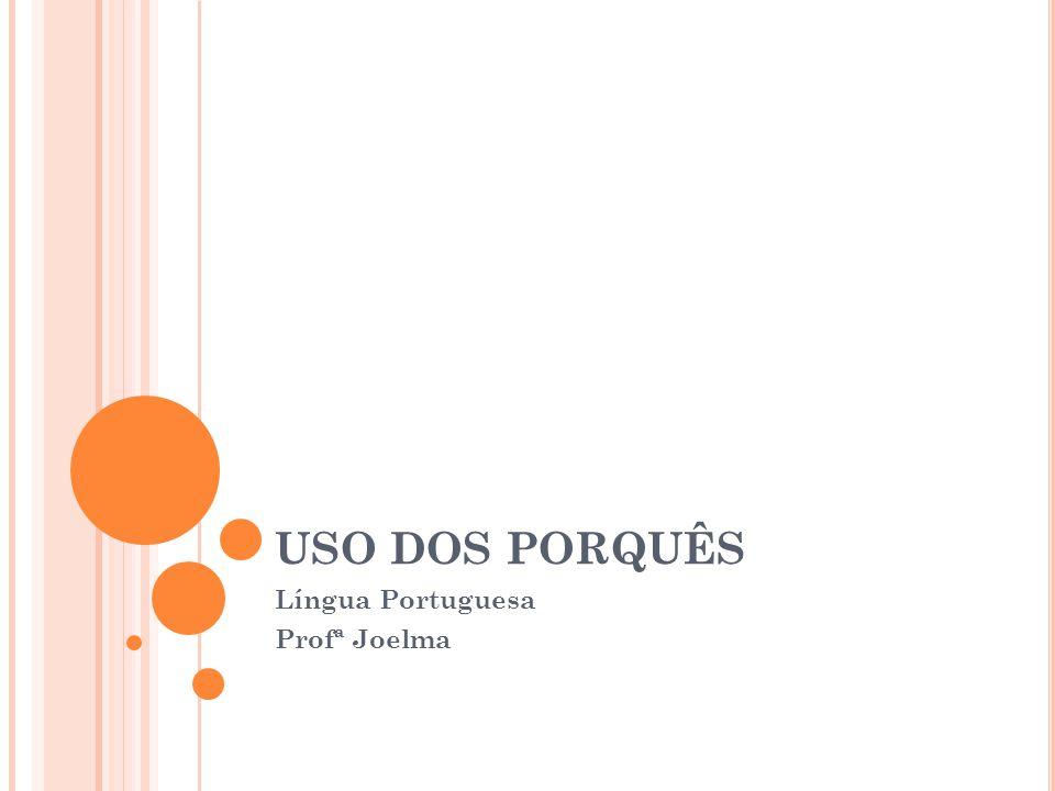Língua Portuguesa Profª Joelma