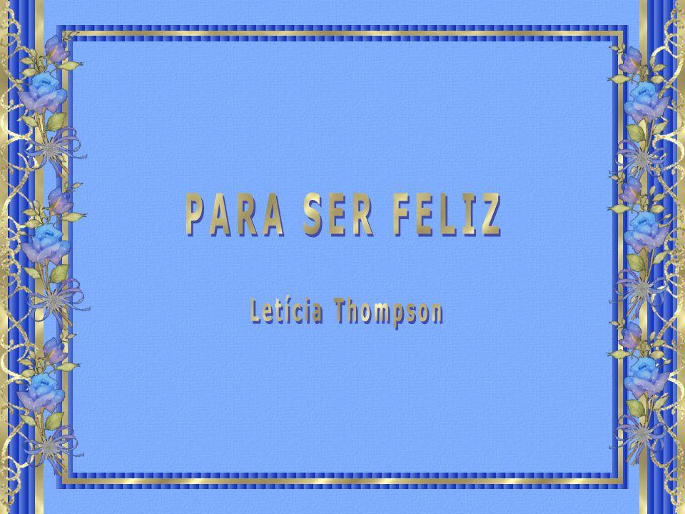 PARA SER FELIZ Letícia Thompson