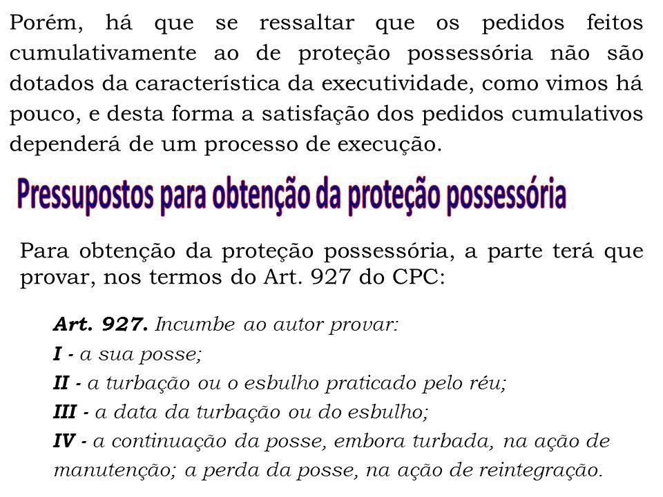 Pressupostos para obtenção da proteção possessória