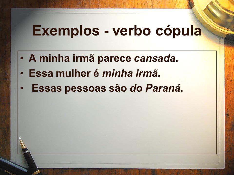 Exemplos - verbo cópula