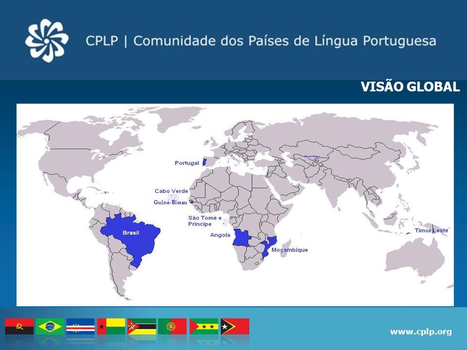 VISÃO GLOBAL Guiné-Bissau Guiné-Bissau www.cplp.org