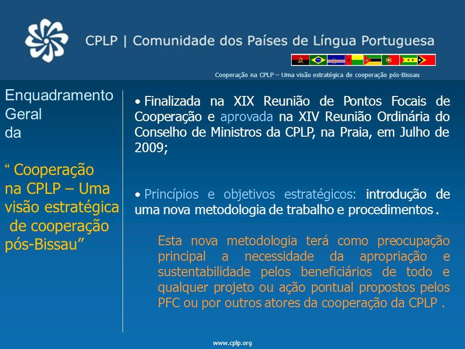 Enquadramento Geral da Cooperação na CPLP – Uma visão estratégica
