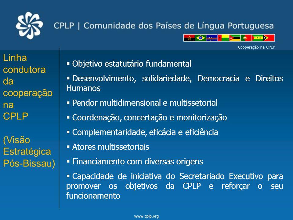 Linha condutora da cooperação na CPLP (Visão Estratégica Pós-Bissau)