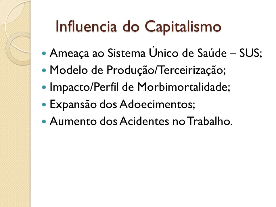 Influencia do Capitalismo
