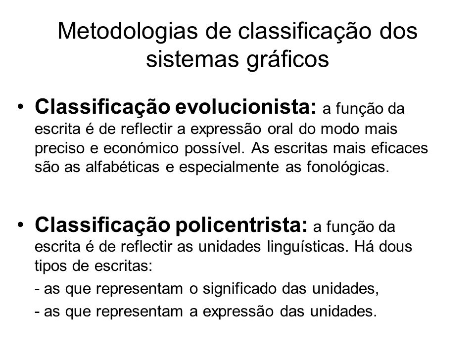 Metodologias de classificação dos sistemas gráficos