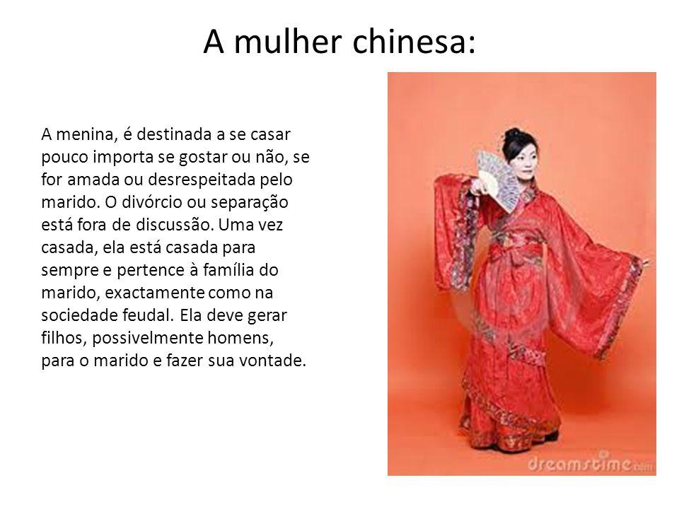 A mulher chinesa: