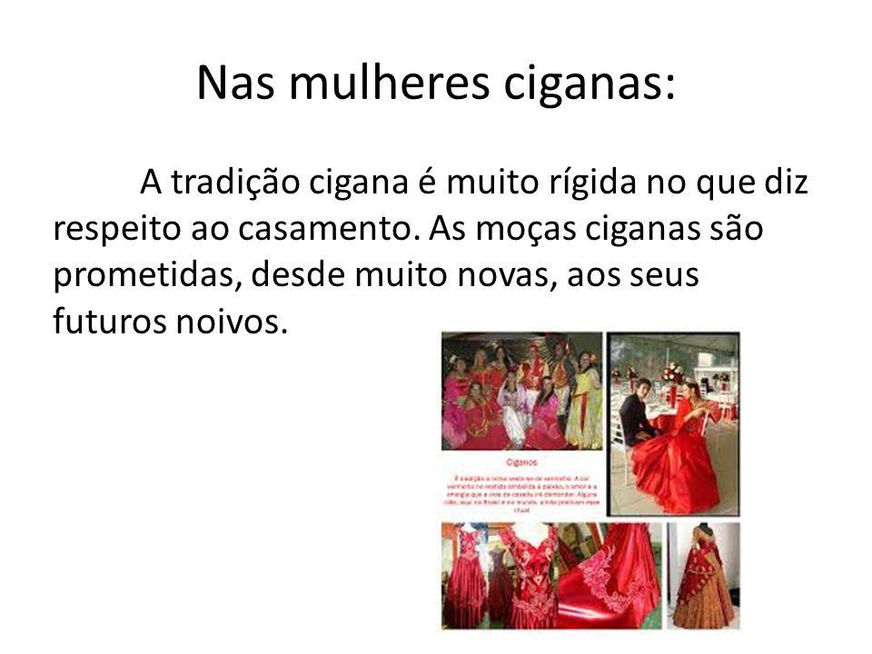 Nas mulheres ciganas: