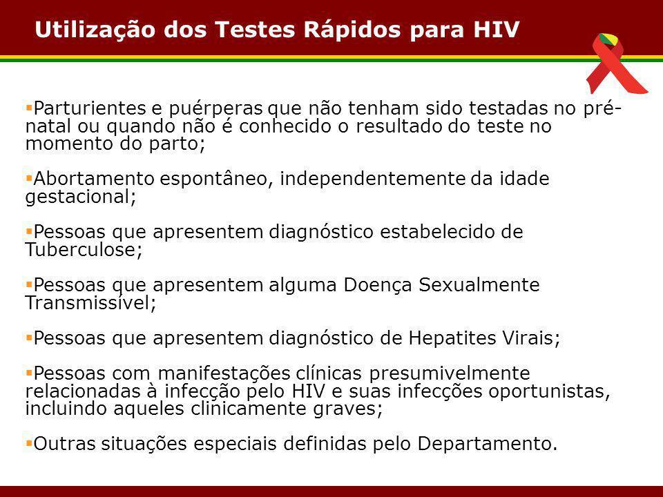 Utilização dos Testes Rápidos para HIV