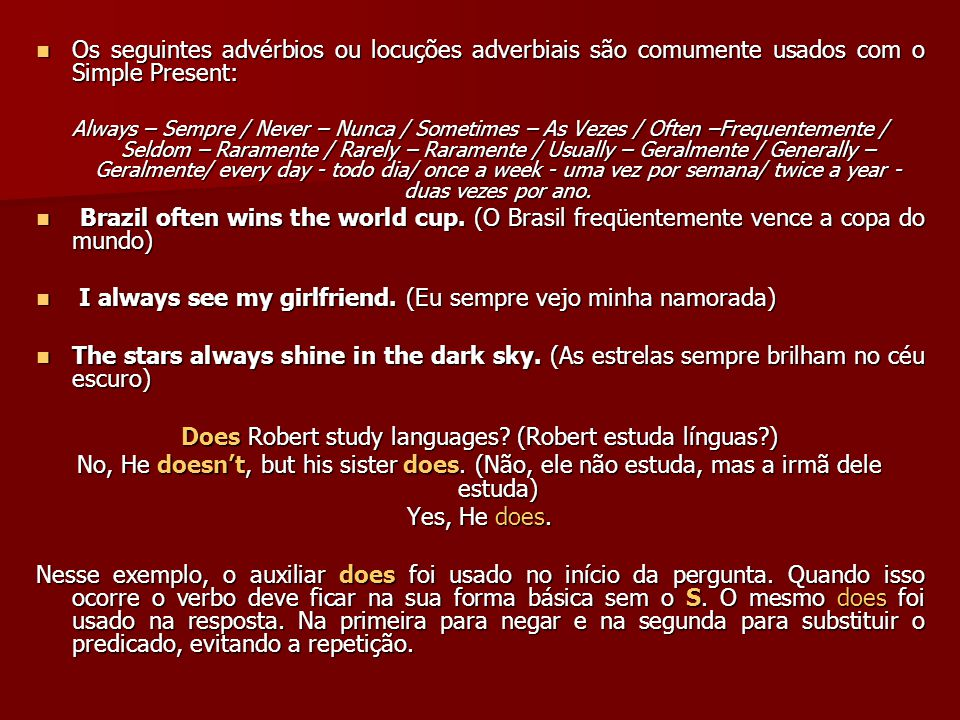 Does Robert study languages (Robert estuda línguas )