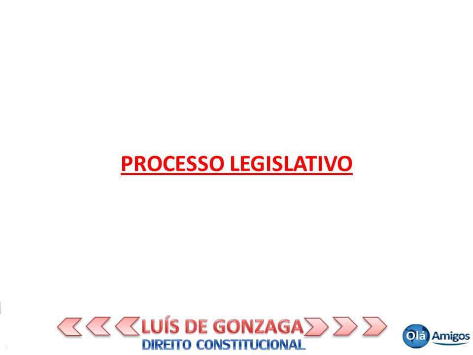PROCESSO LEGISLATIVO