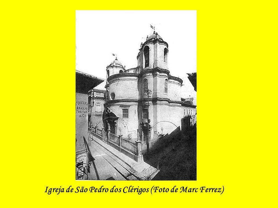 Igreja de São Pedro dos Clérigos (Foto de Marc Ferrez)