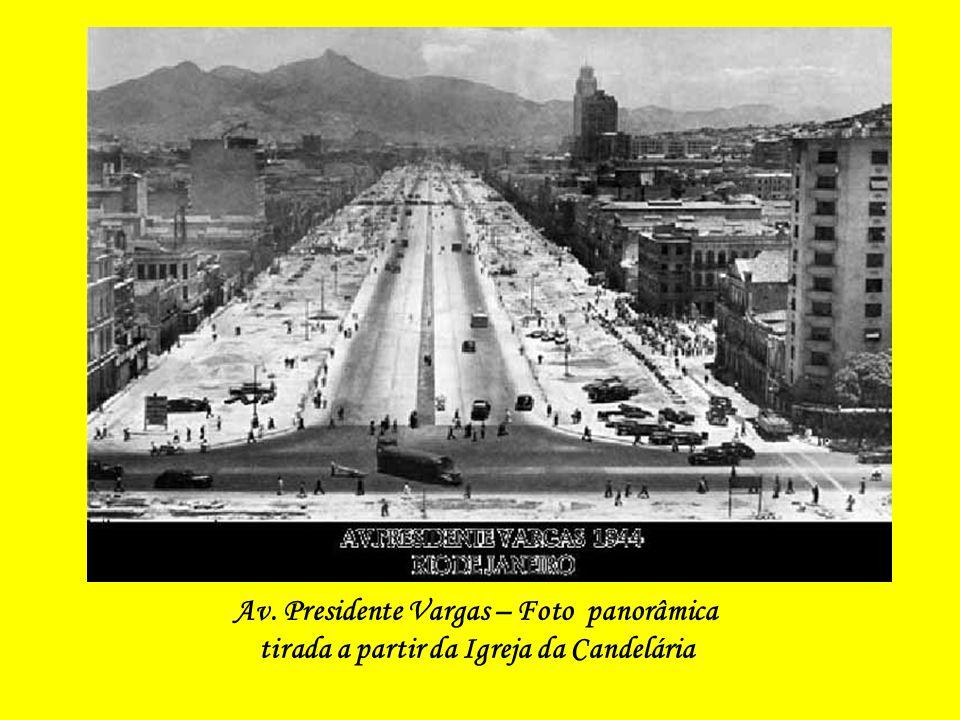 Av. Presidente Vargas – Foto panorâmica tirada a partir da Igreja da Candelária