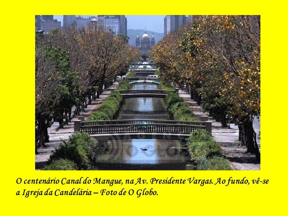 O centenário Canal do Mangue, na Av. Presidente Vargas