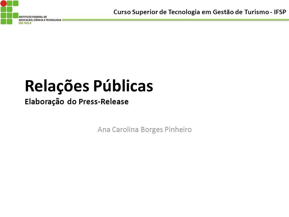 Relações Públicas Elaboração do Press-Release