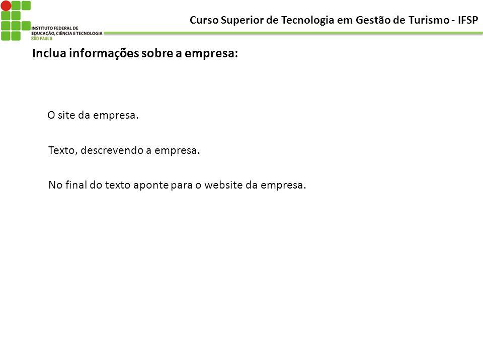 Inclua informações sobre a empresa: