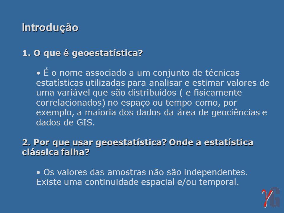 Introdução 1. O que é geoestatística