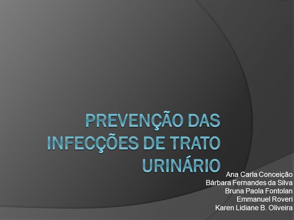 Prevenção das Infecções de Trato Urinário