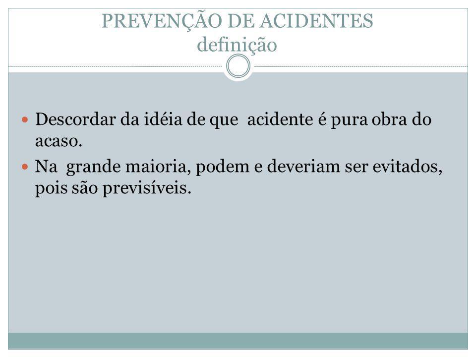 PREVENÇÃO DE ACIDENTES definição