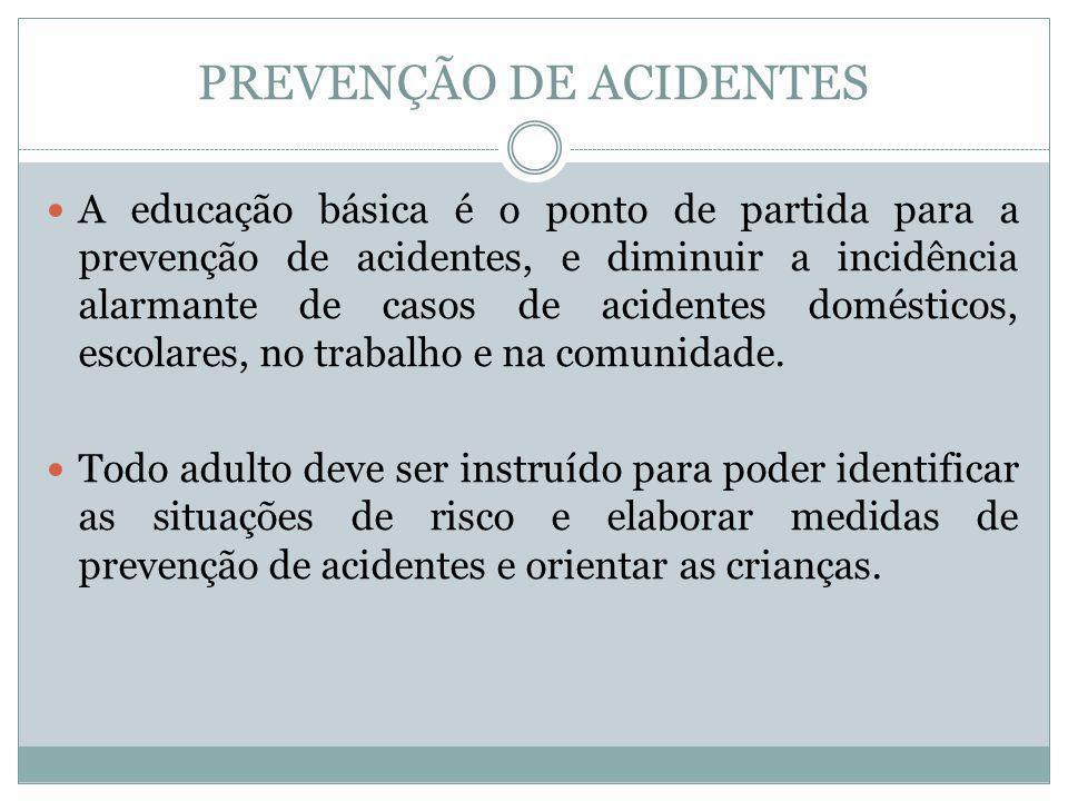 PREVENÇÃO DE ACIDENTES