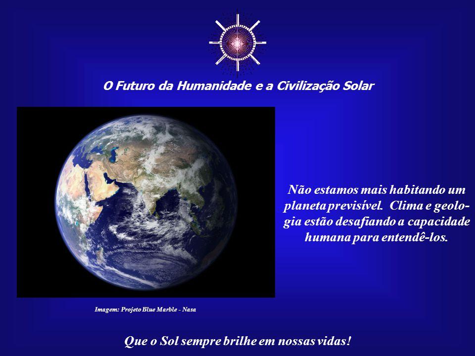 ☼ O Futuro da Humanidade e a Civilização Solar.