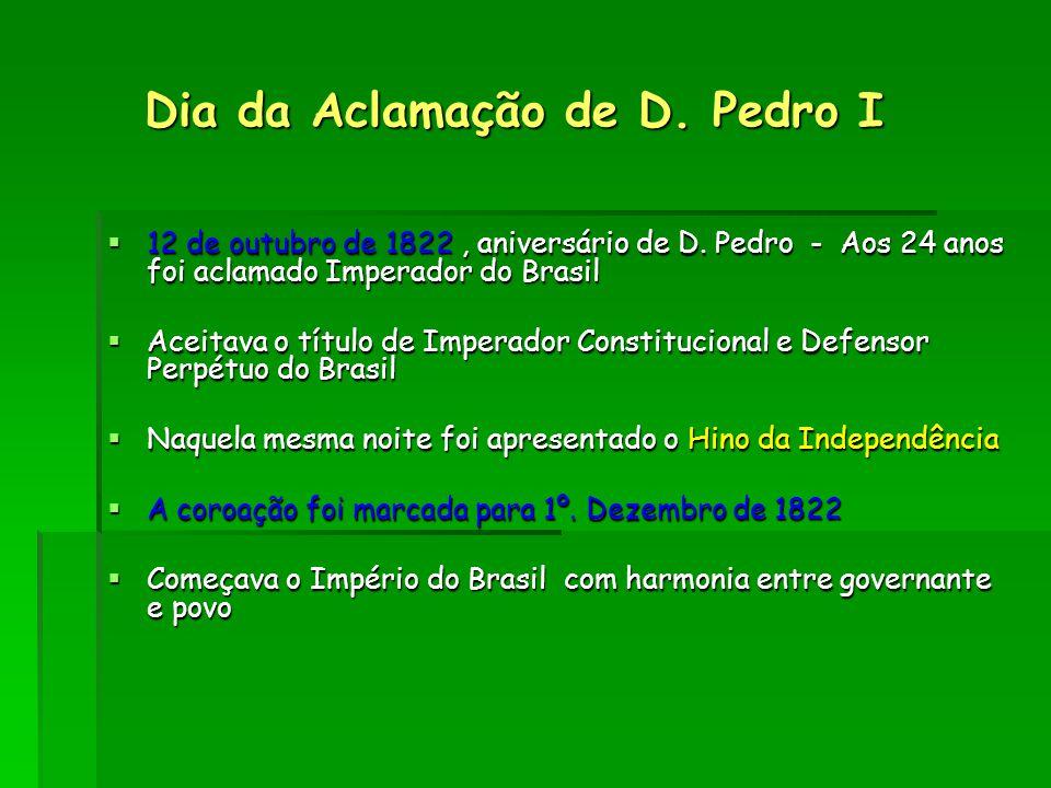 Dia da Aclamação de D. Pedro I