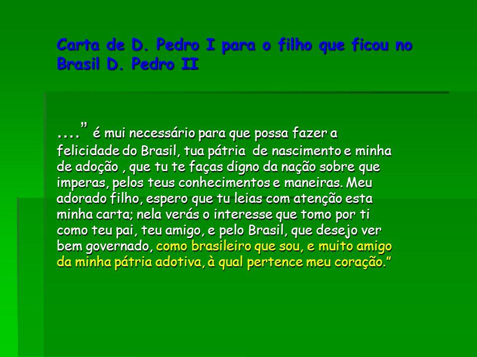 Carta de D. Pedro I para o filho que ficou no Brasil D. Pedro II