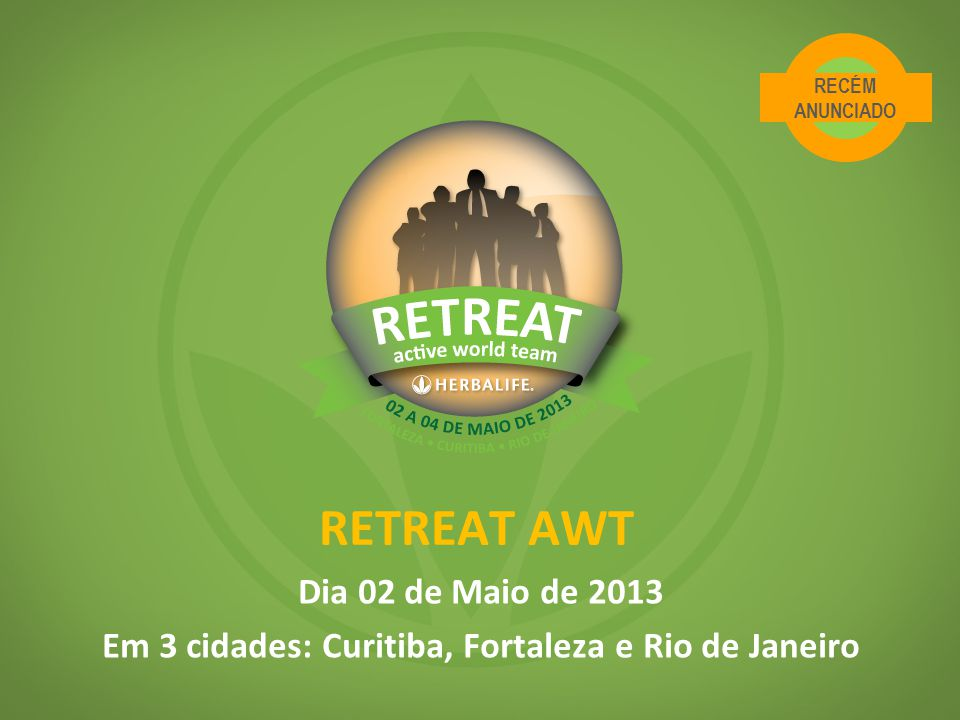 Em 3 cidades: Curitiba, Fortaleza e Rio de Janeiro