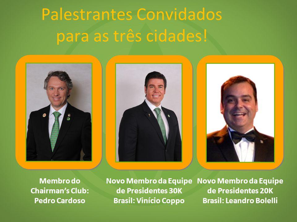 Palestrantes Convidados para as três cidades!