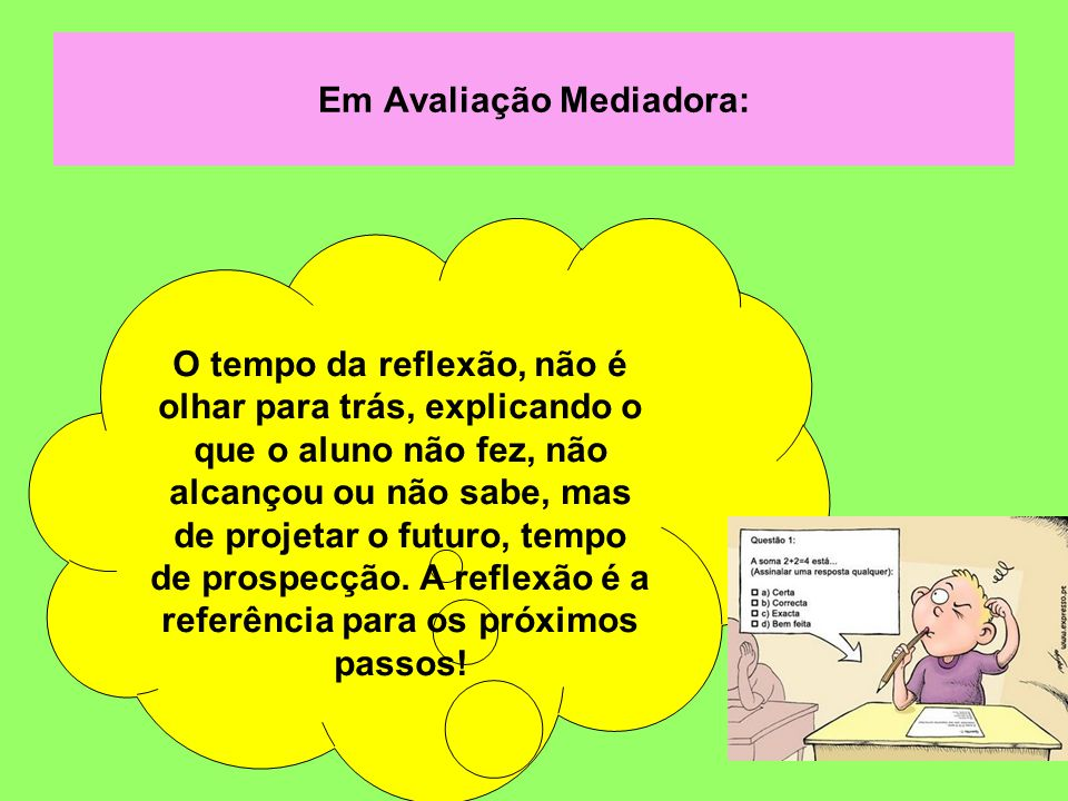 Em Avaliação Mediadora:
