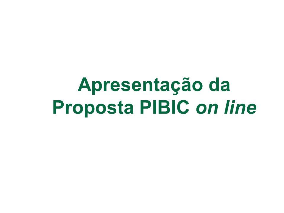 Apresentação da Proposta PIBIC on line