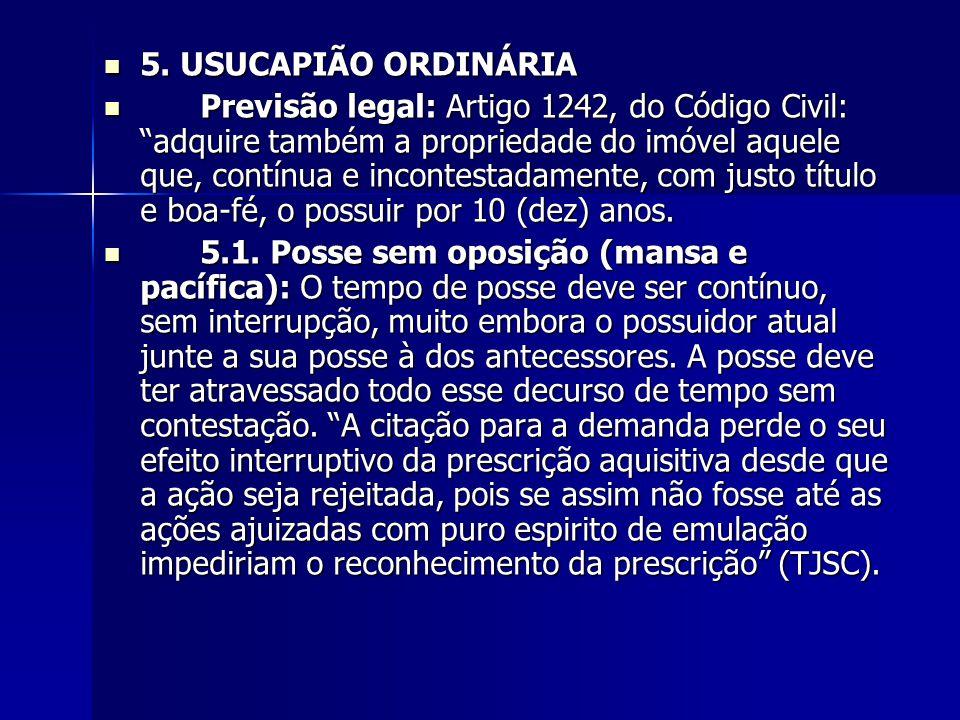 5. USUCAPIÃO ORDINÁRIA