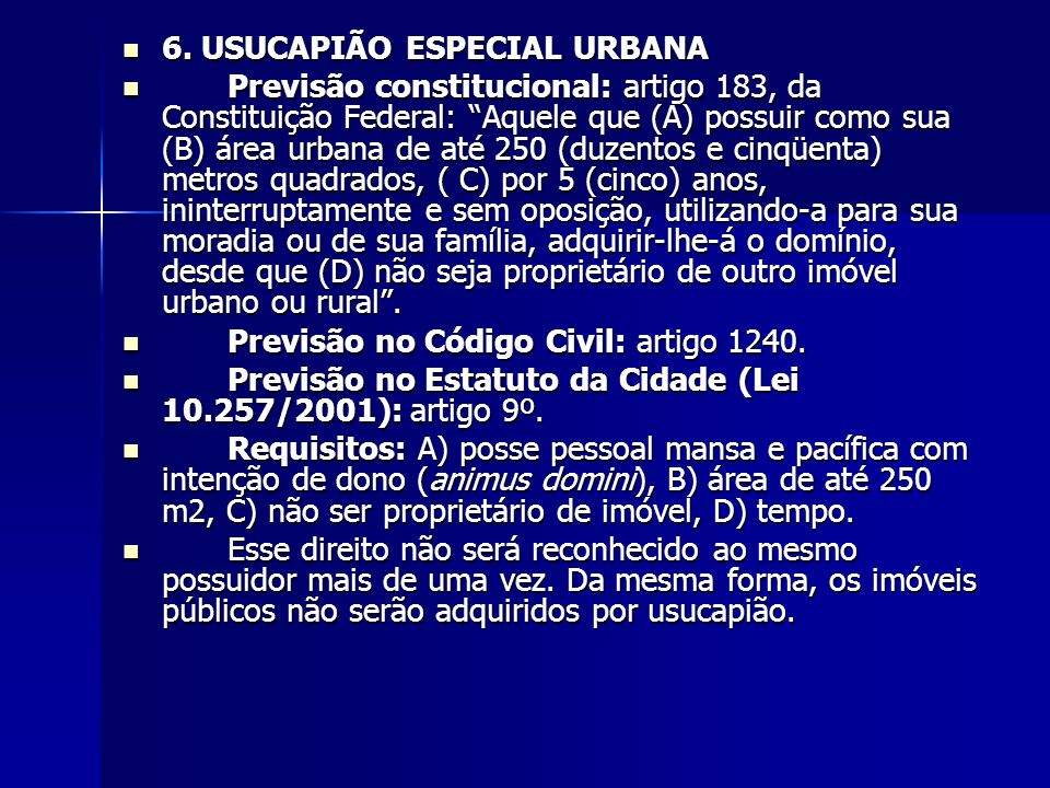 6. USUCAPIÃO ESPECIAL URBANA