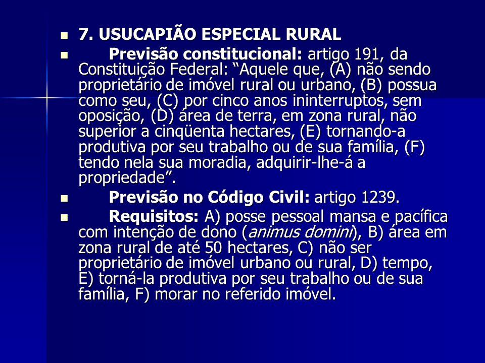 7. USUCAPIÃO ESPECIAL RURAL