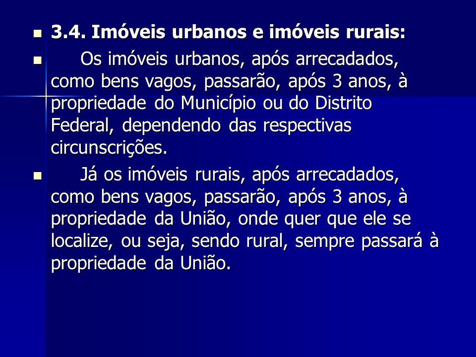 3.4. Imóveis urbanos e imóveis rurais: