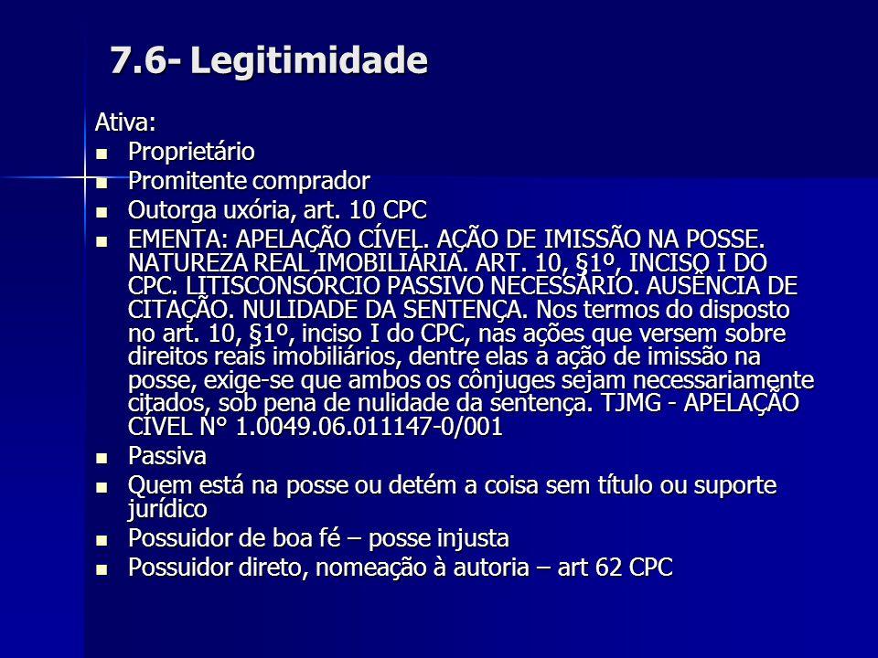 7.6- Legitimidade Ativa: Proprietário Promitente comprador