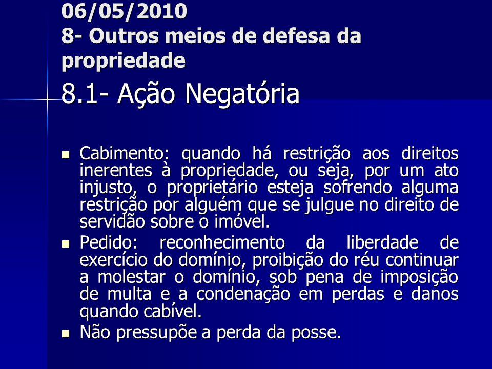 06/05/2010 8- Outros meios de defesa da propriedade