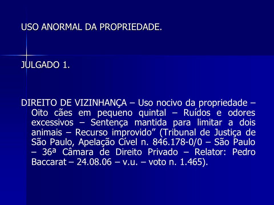 USO ANORMAL DA PROPRIEDADE.