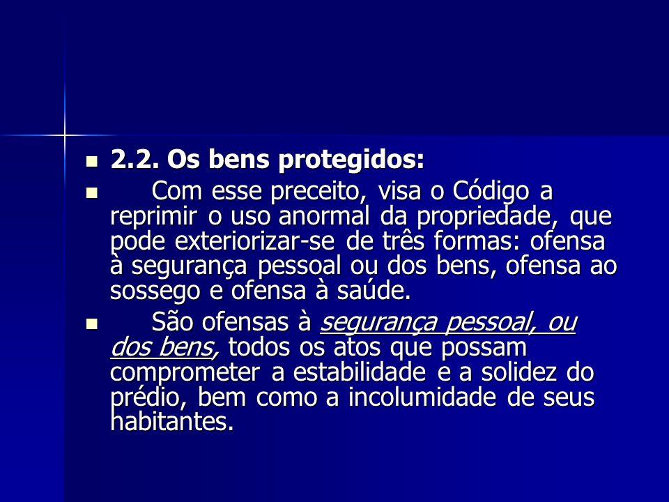 2.2. Os bens protegidos: