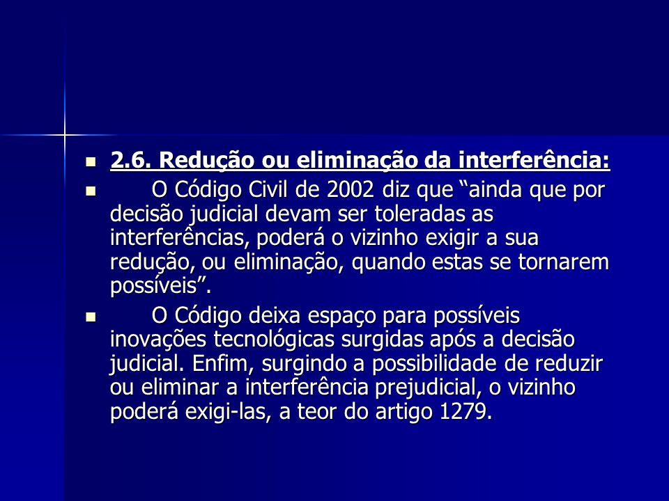 2.6. Redução ou eliminação da interferência: