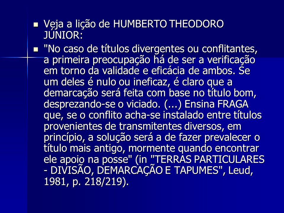 Veja a lição de HUMBERTO THEODORO JÚNIOR: