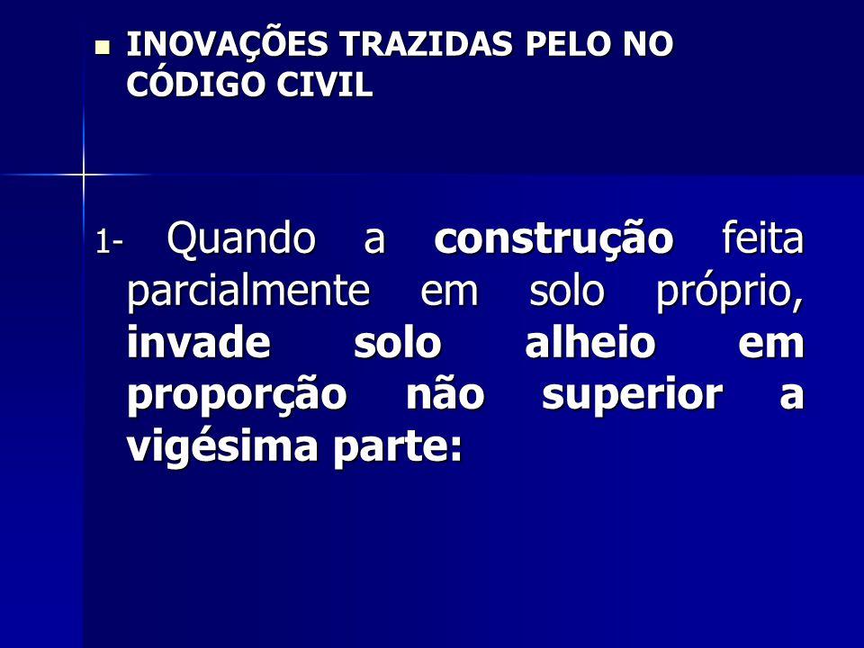 INOVAÇÕES TRAZIDAS PELO NO CÓDIGO CIVIL