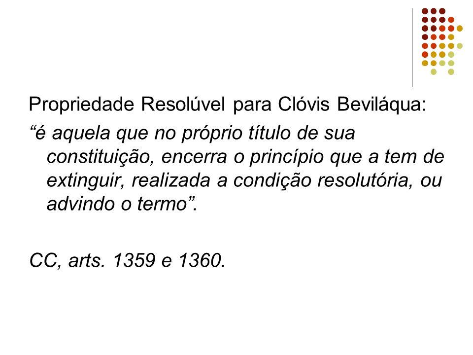 Propriedade Resolúvel para Clóvis Beviláqua: